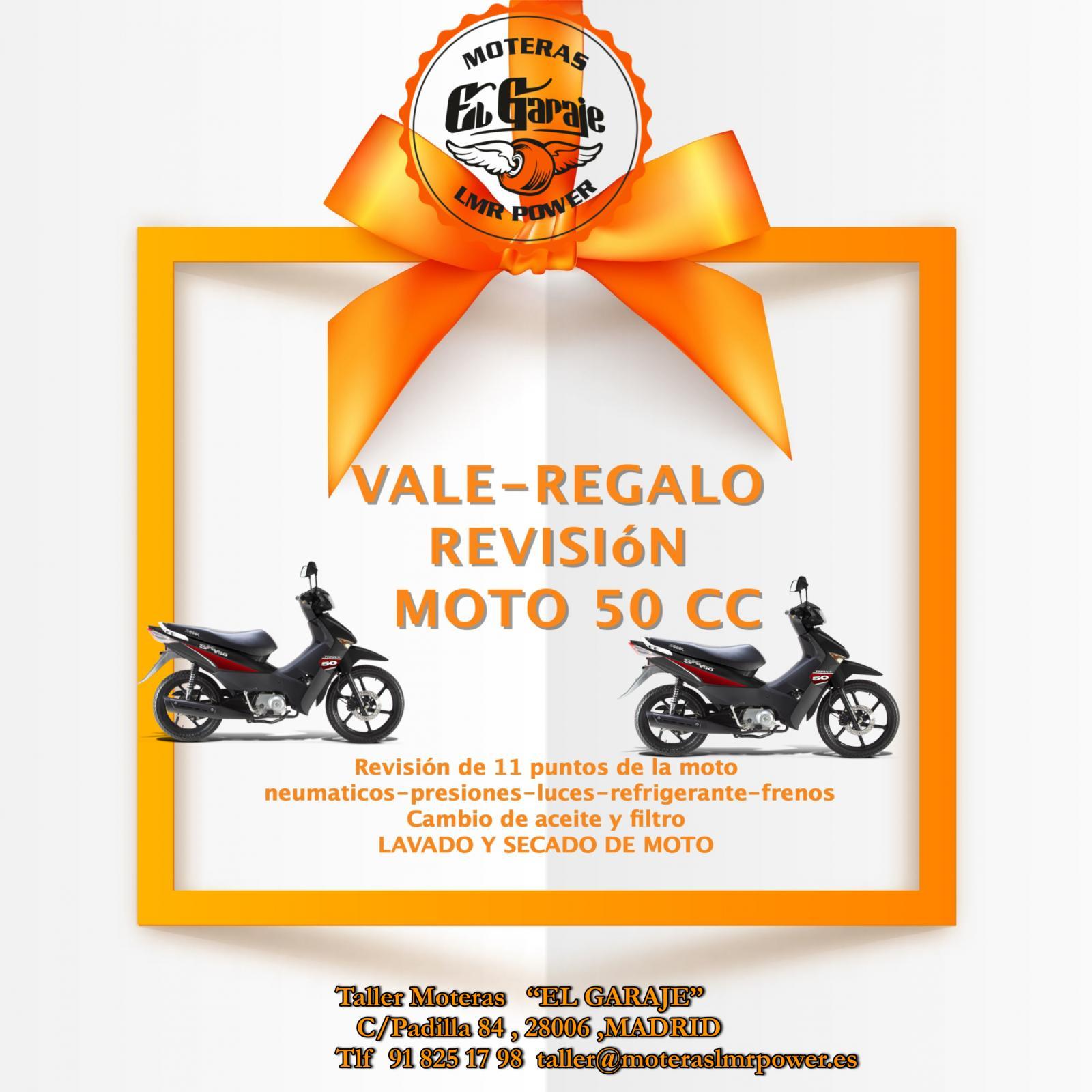 VALE REGALO REVISION COMPLETA PARA MOTOS DE 50CC