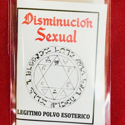 ☆ DISMINUCION SEXUAL ☆ LEGITIMO POLVO ESOTERICO ESPECIAL !!!