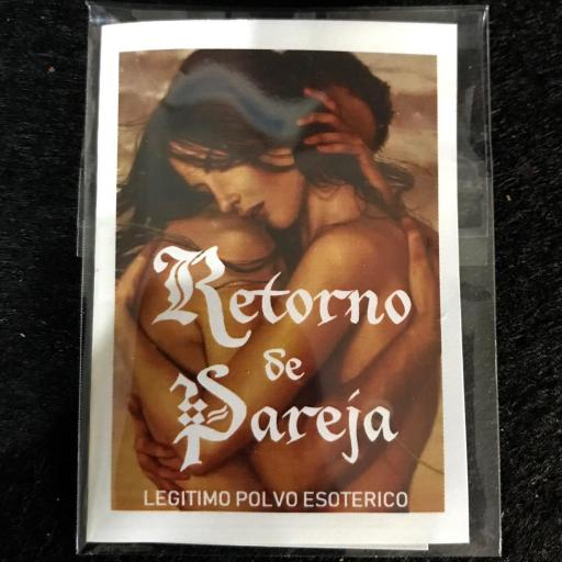 RETORNO DE PAREJA LEGITIMO POLVO ESOTERICO