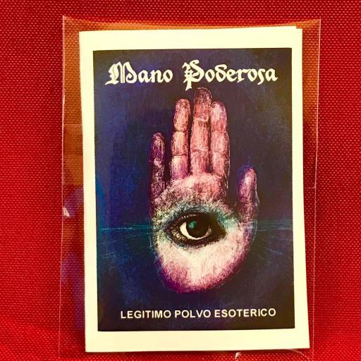 """ MANO PODEROSA "" LEGITIMO POLVO ESOTERICO"