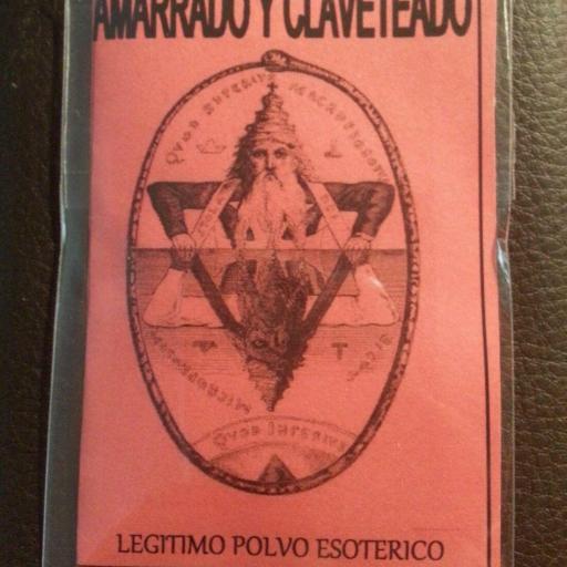 LEGITIMO POLVO ESOTERICO AMARRADO Y CLAVETADO