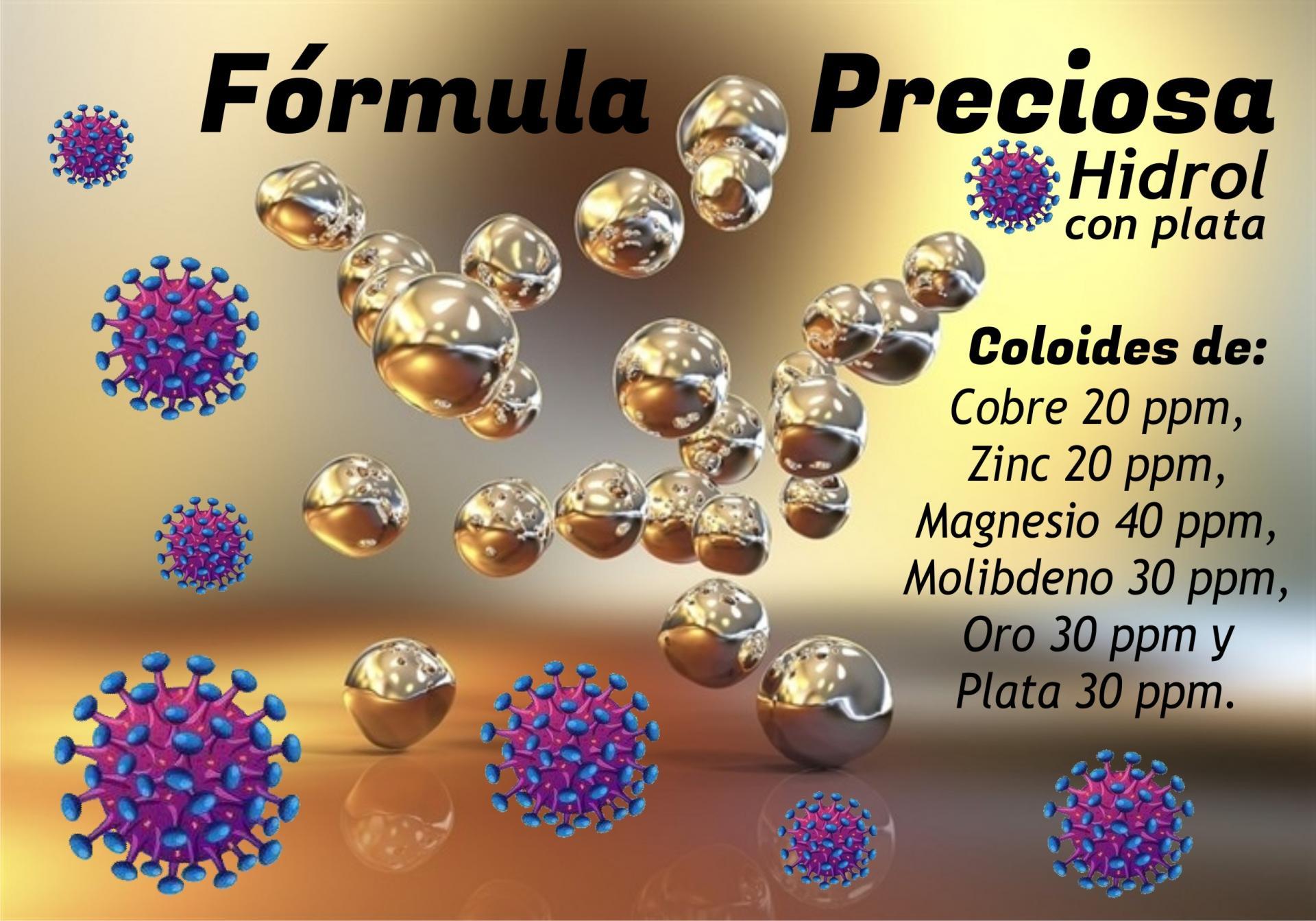 """FORMULA PRECIOSA """"HIDROL CON PLATA"""" 30 PPM . 250 ml."""