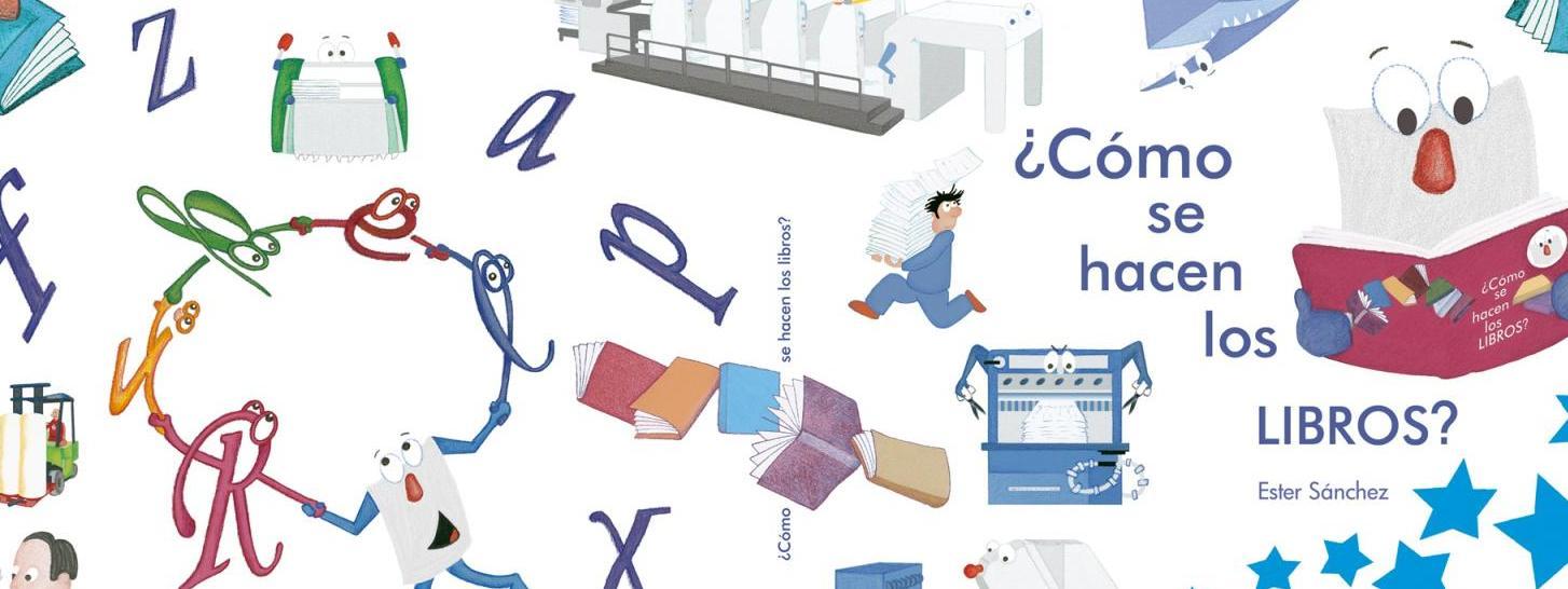 """""""¿Cómo se hacen los libros"""" - Nuevo cuento del mes #Abril"""