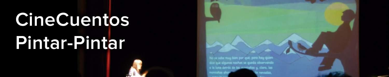 CineCuentos Pintar-Pintar > Proyección y narración de cuentos interactivos