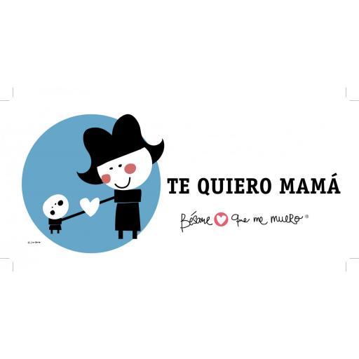 """Taza """"Te quiero mamá"""" [3]"""