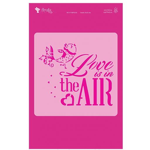 LOVE IS IN THE AIR  AMELIE STENCIL - 02035   20X20CM