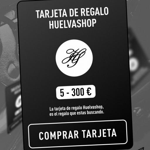 TARJETA REGALO HUELVASHOP [0]