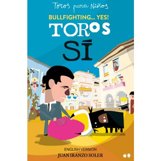TOROS SÍ: BULLFIGHTING... YES!