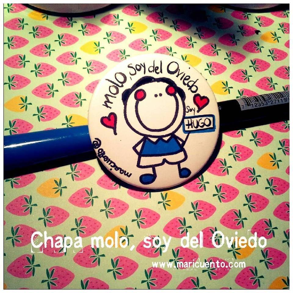 """Chapa """"Molo, soy del Oviedo"""""""