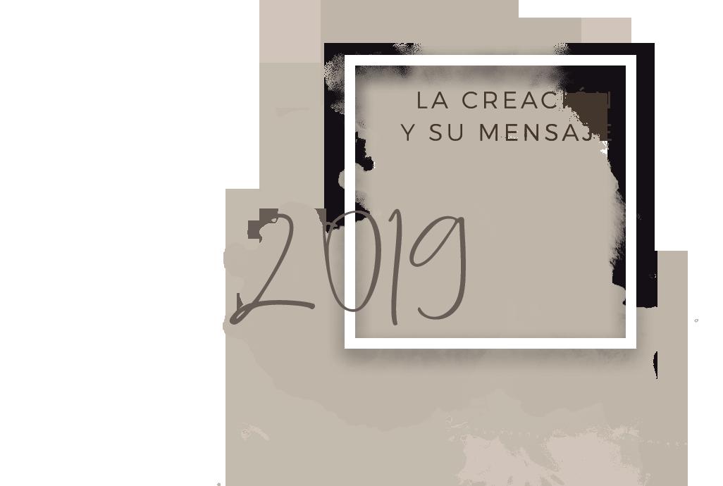 LA CREACIÓN Y SU MENSAJE_2019+.png