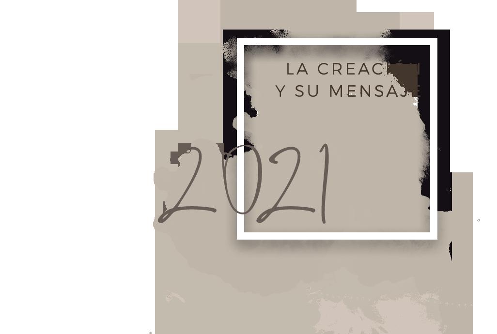 LA CREACIÓN Y SU MENSAJE_2021+.png