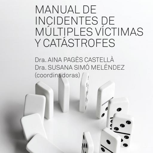 Manual de incidentes de múltiples víctimas y catástrofes [0]