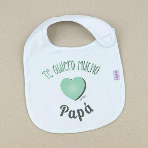 Babero Te quiero mucho Papá (colores)
