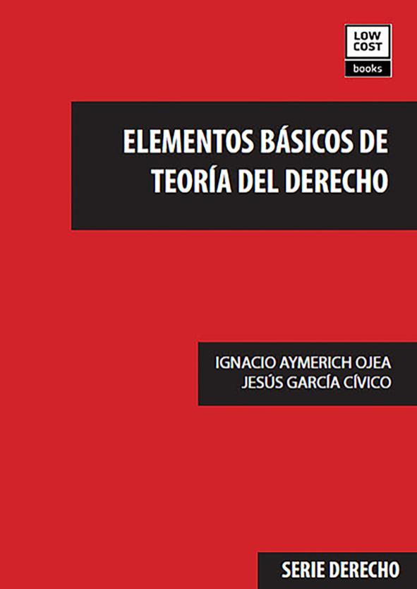 ELEMENTOS BÁSICOS DE TEORÍA DEL DERECHO (LCB-2017)