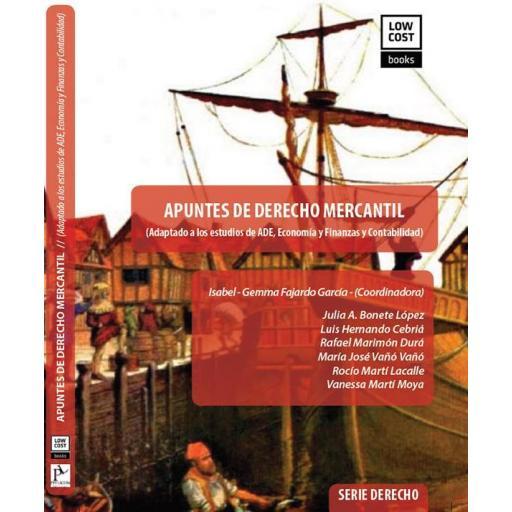 APUNTES DE DERECHO MERCANTIL  (Adaptado a los estudios de ADE, Economía y Finanzas y Contabilidad) Edición 2021
