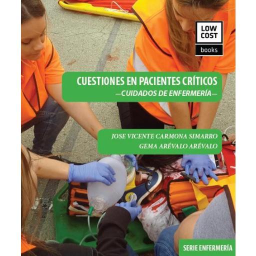 CUESTIONES EN PACIENTES CRÍTICOS.  CUIDADOS DE ENFERMERÍA.