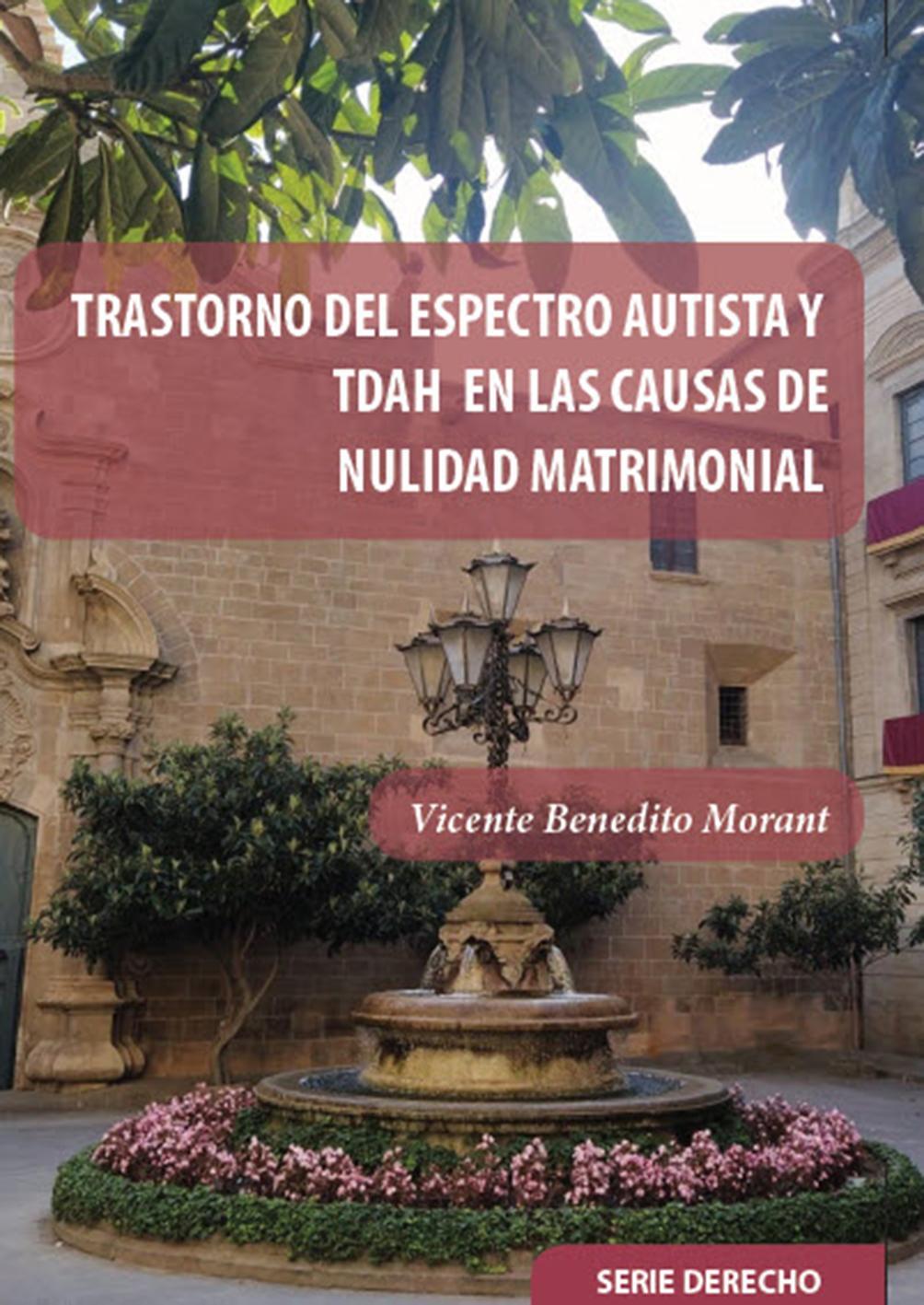 TRASTORNO DEL ESPECTRO AUTISTA Y TDAH EN LAS  CAUSAS DE NULIDAD MATRIMONIAL