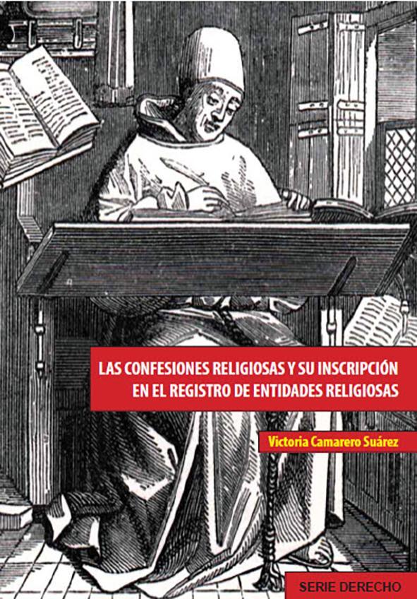 LAS CONFESIONES RELIGIOSAS Y SU INSCRIPCIÓN EN EL REGISTRO DE ENTIDADES RELIGIOSAS
