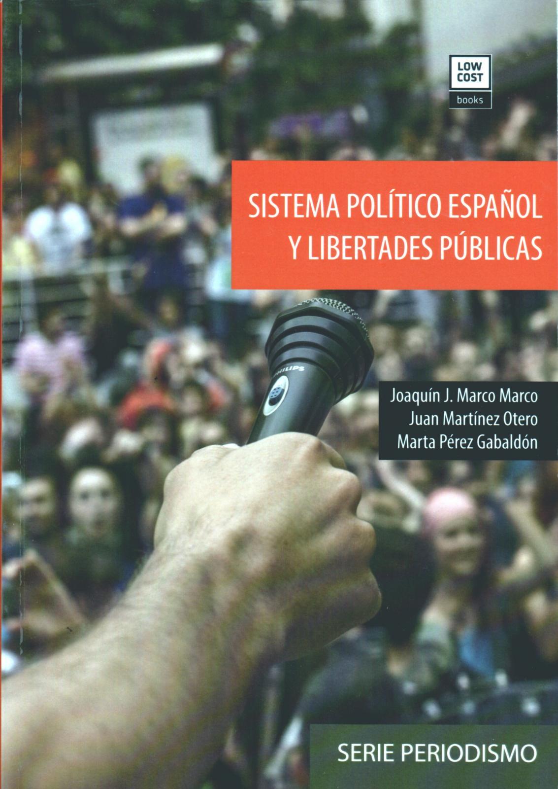 SISTEMA POLÍTICO ESPAÑOL Y LIBERTADES PÚBLICAS