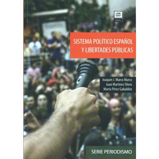 978-84-946326-6-2 SISTEMA POLÍTICO ESPAÑOL Y LIBERTADES PÚBLICAS