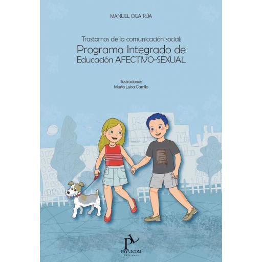 TRASTORNOS DE LA COMUNICACIÓN SOCIAL: PROGRAMA INTEGRADO DE EDUCACIÓN AfECTIVO-SEXUAL [0]