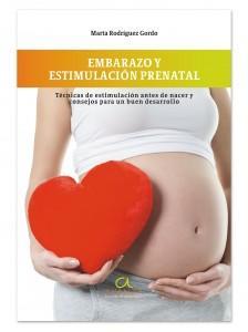 EMBARAZO Y ESTIMULACIÓN PRENATAL.