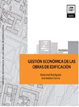GESTIÓN ECONÓMICA DE LAS OBRAS DE EDIFICACIÓN