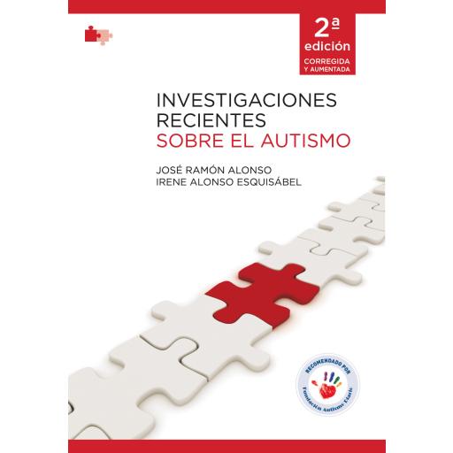 INVESTIGACIONES RECIENTES SOBRE EL AUTISMO. 2ª Edición