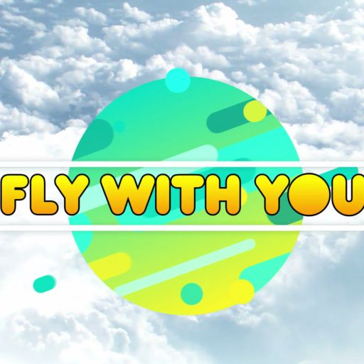 FLY WITH YOU -Original Mix-