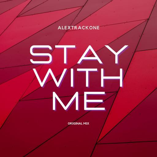 STAY WITH ME -ORIGINAL MIX-