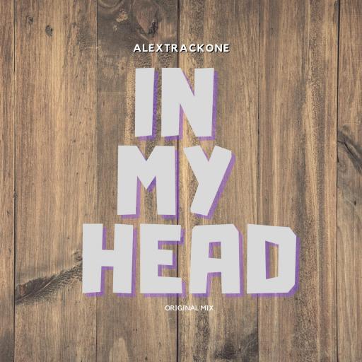 IN MY HEAD -ORIGINAL MIX-