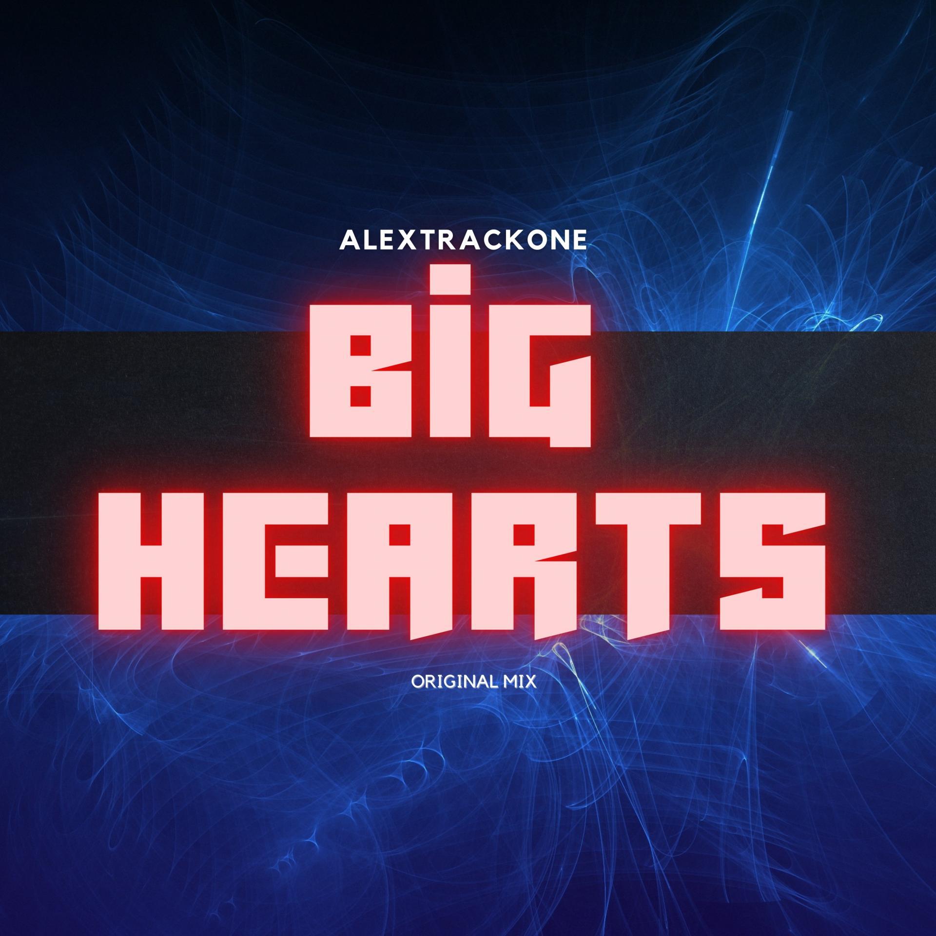 BIG HEARTS -ORIGINAL MIX-