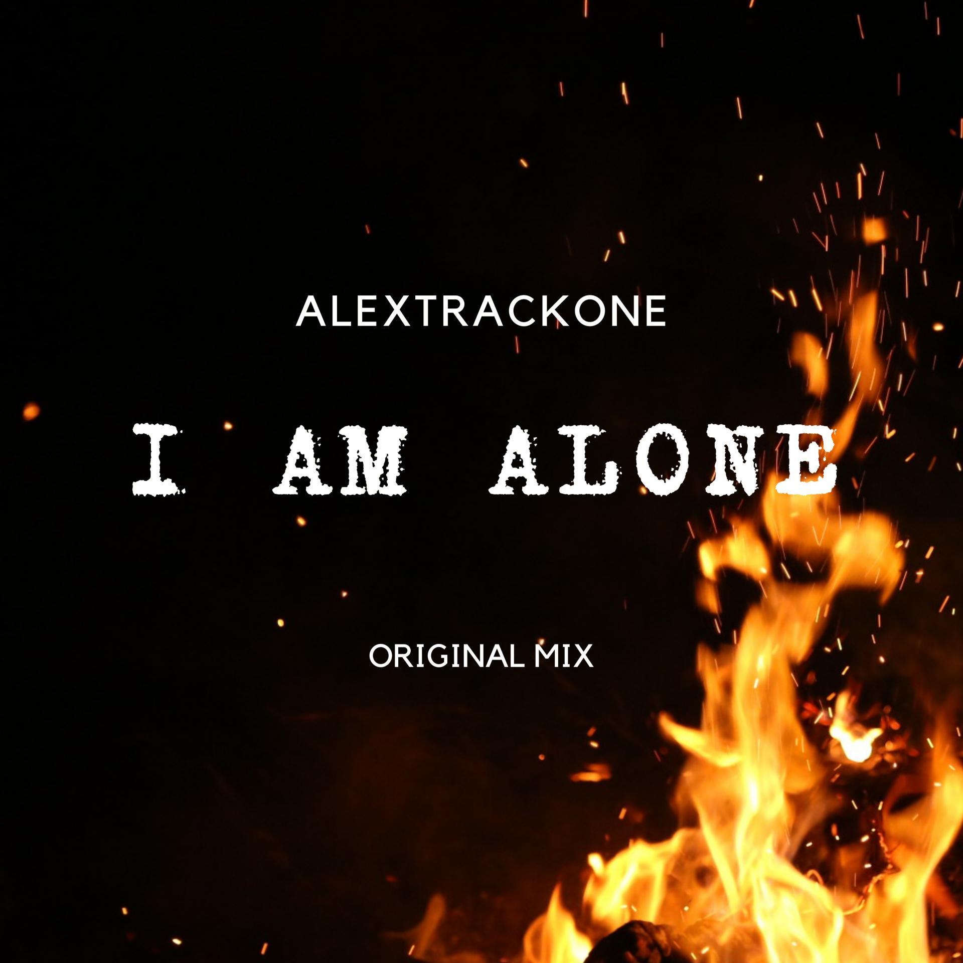 I AM ALONE -ORIGINAL MIX-
