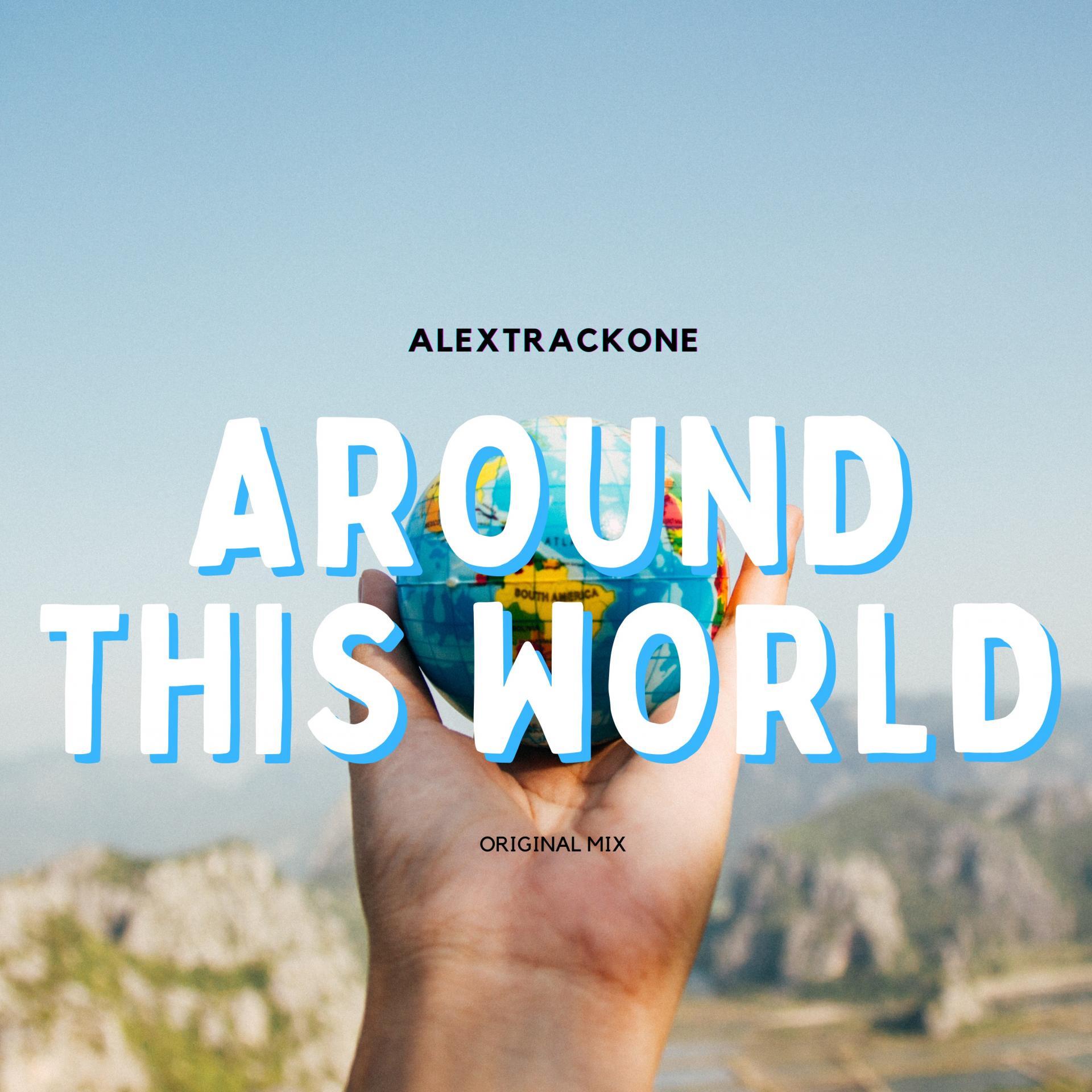 AROUND THIS WORLD -ORIGINAL MIX-