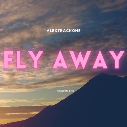 FLY AWAY -ORIGINAL MIX-