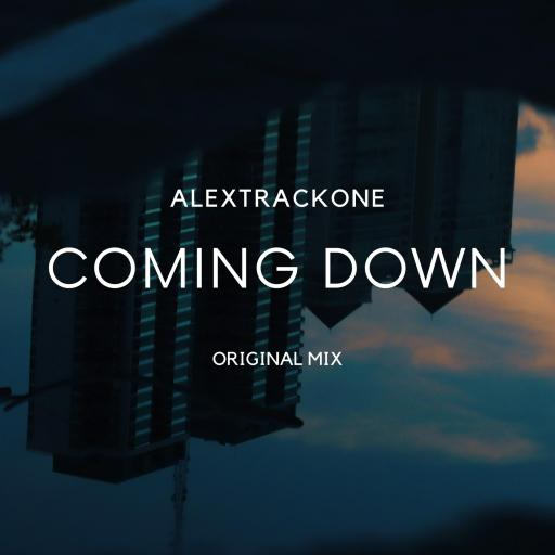 COMING DOWN -ORIGINAL MIX-