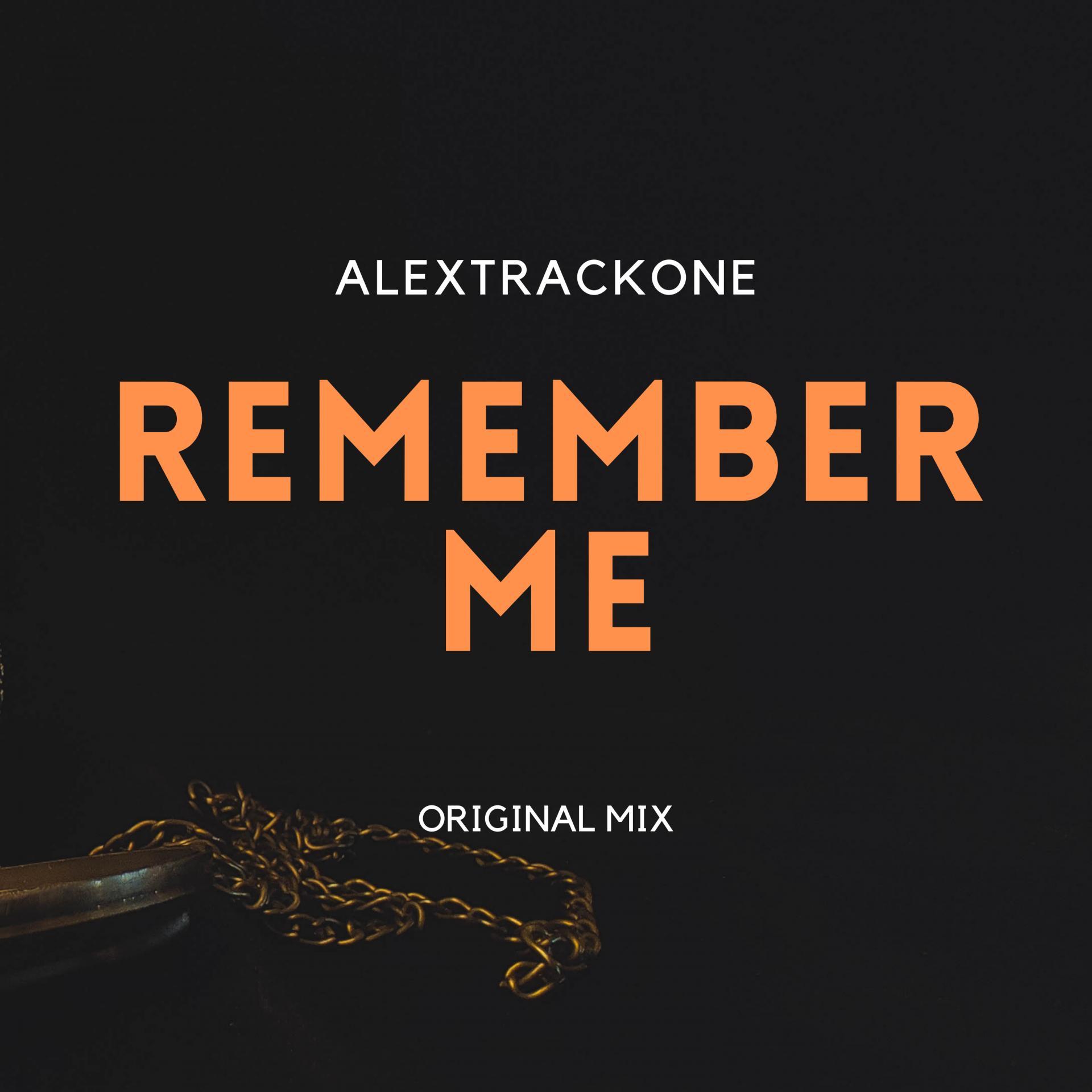 REMEMBER ME -ORIGINAL MIX-