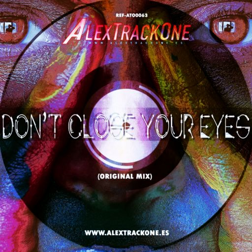 REF-ATO0063 DONT CLOSE YOUR EYES (ORIGINAL MIX) (MP3 & WAV & FLAC)