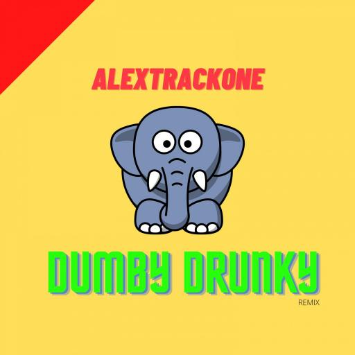 DUMBY DRUNKY -REMIX-
