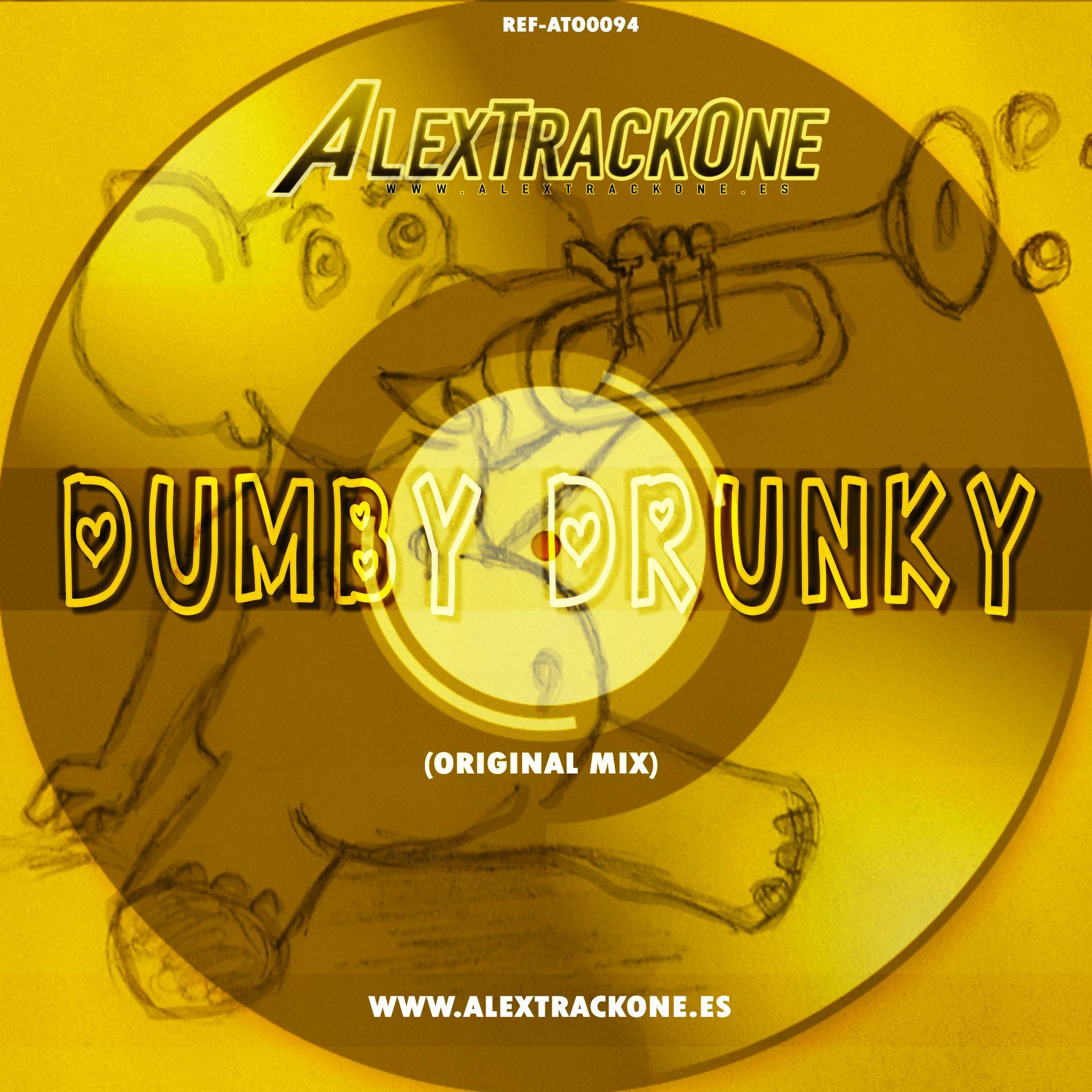 REF-ATO0094 DUMBY DRUNKY (ORIGINAL MIX) (MP3 & WAV & FLAC)