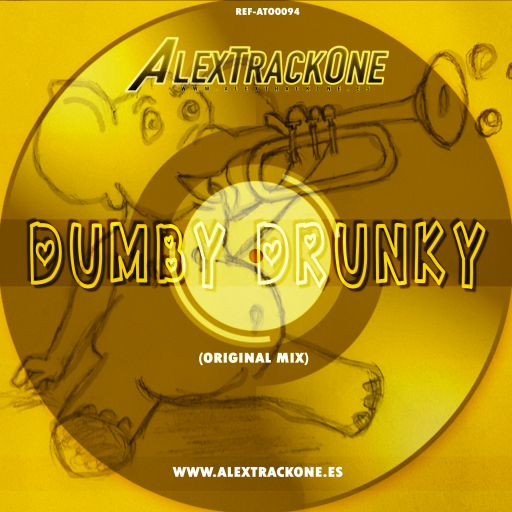REF-ATO0094 DUMBY DRUNKY (ORIGINAL MIX) (MP3 & WAV & FLAC)