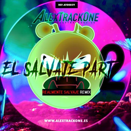 REF-ATO0059  EL SALVAJE PART 2 (REALMENTE SALVAJE  REMIX) (MP3 & WAV & FLAC)
