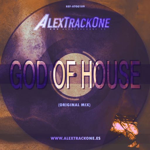 REF-ATO0109 GOD OF HOUSE (ORIGINAL MIX) (MP3 & WAV & FLAC)