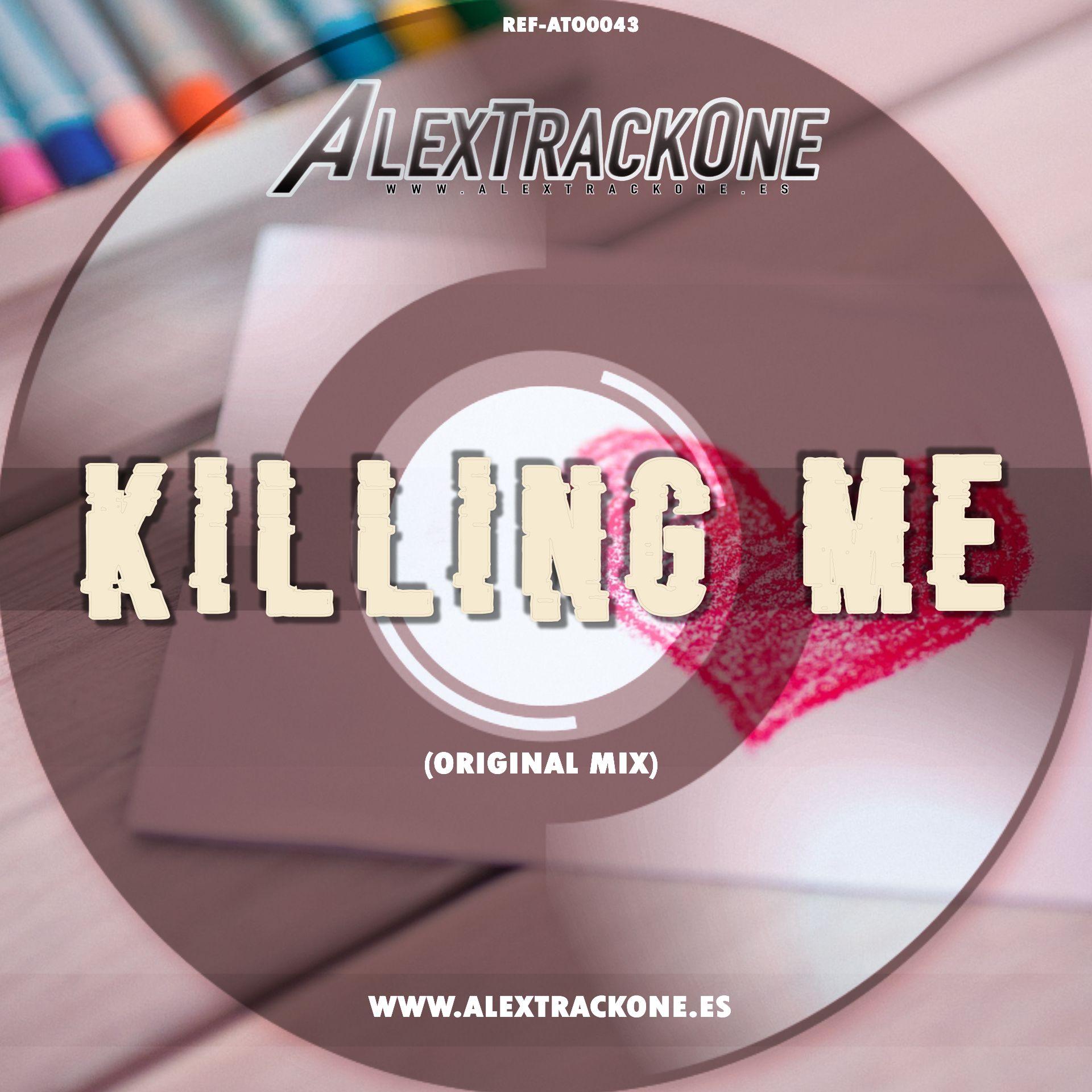REF-ATO0043 KILLING ME (ORIGINAL MIX) (MP3 & WAV)