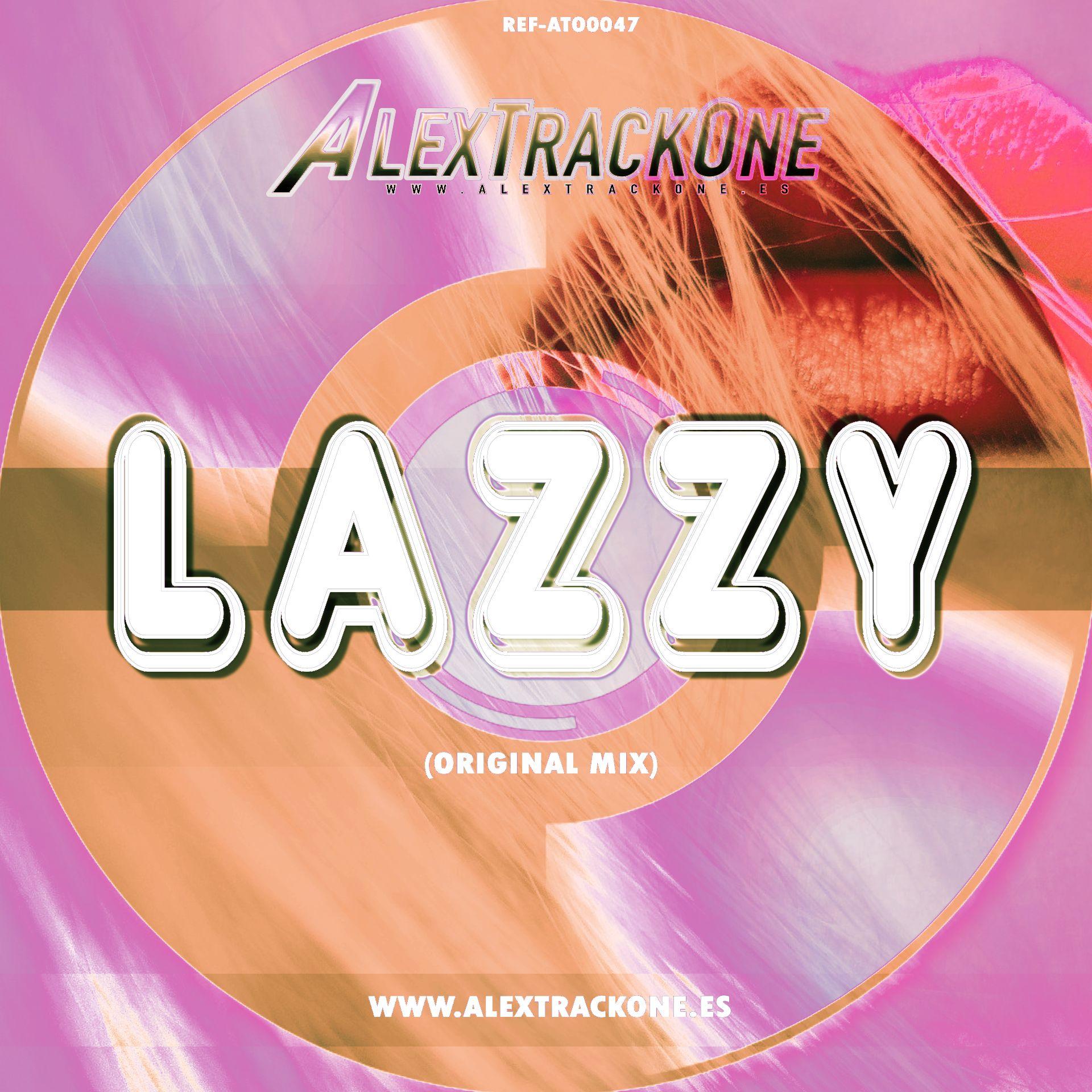 REF-ATO0047 LAZZY (ORIGINAL MIX) (MP3 & WAV)