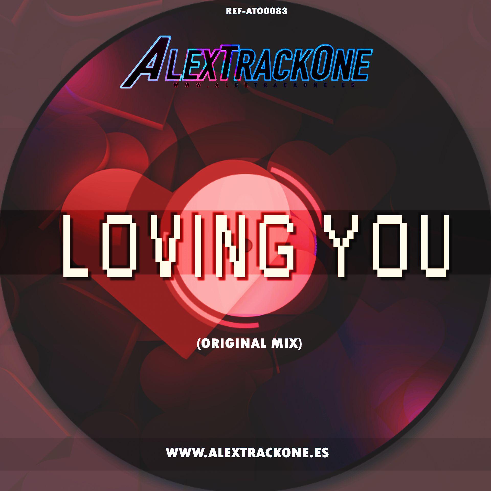 REF-ATO0083 LOVING YOU (ORIGINAL MIX) (MP3 & WAV & FLAC)