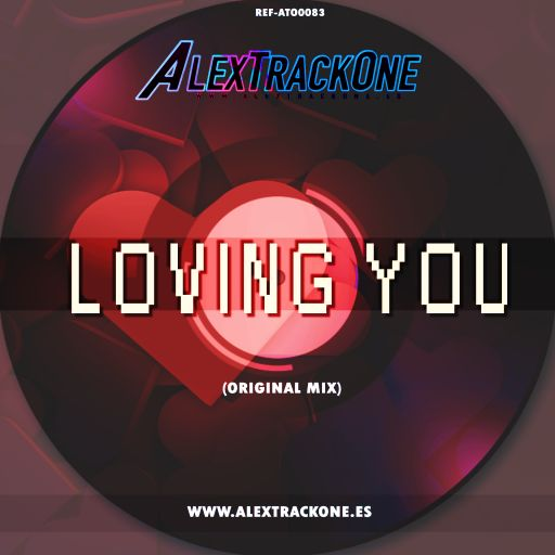 REF-ATO0083 LOVING YOU (ORIGINAL MIX) (MP3 & WAV & FLAC)