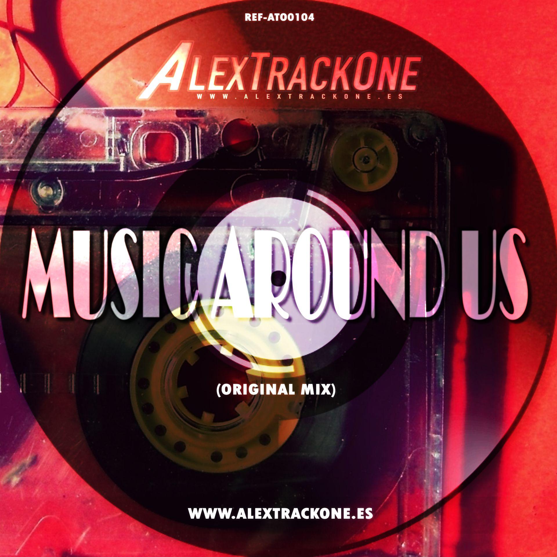 REF-ATO0104 MUSIC AROUNG US (ORIGINAL MIX) (MP3 & WAV & FLAC)