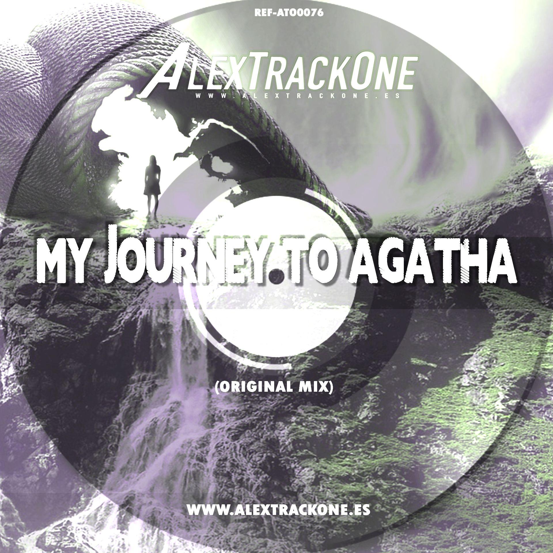 REF-ATO0076 MY JOURNEY TO AGATHA (ORIGINAL MIX) (MP3 & WAV & FLAC)