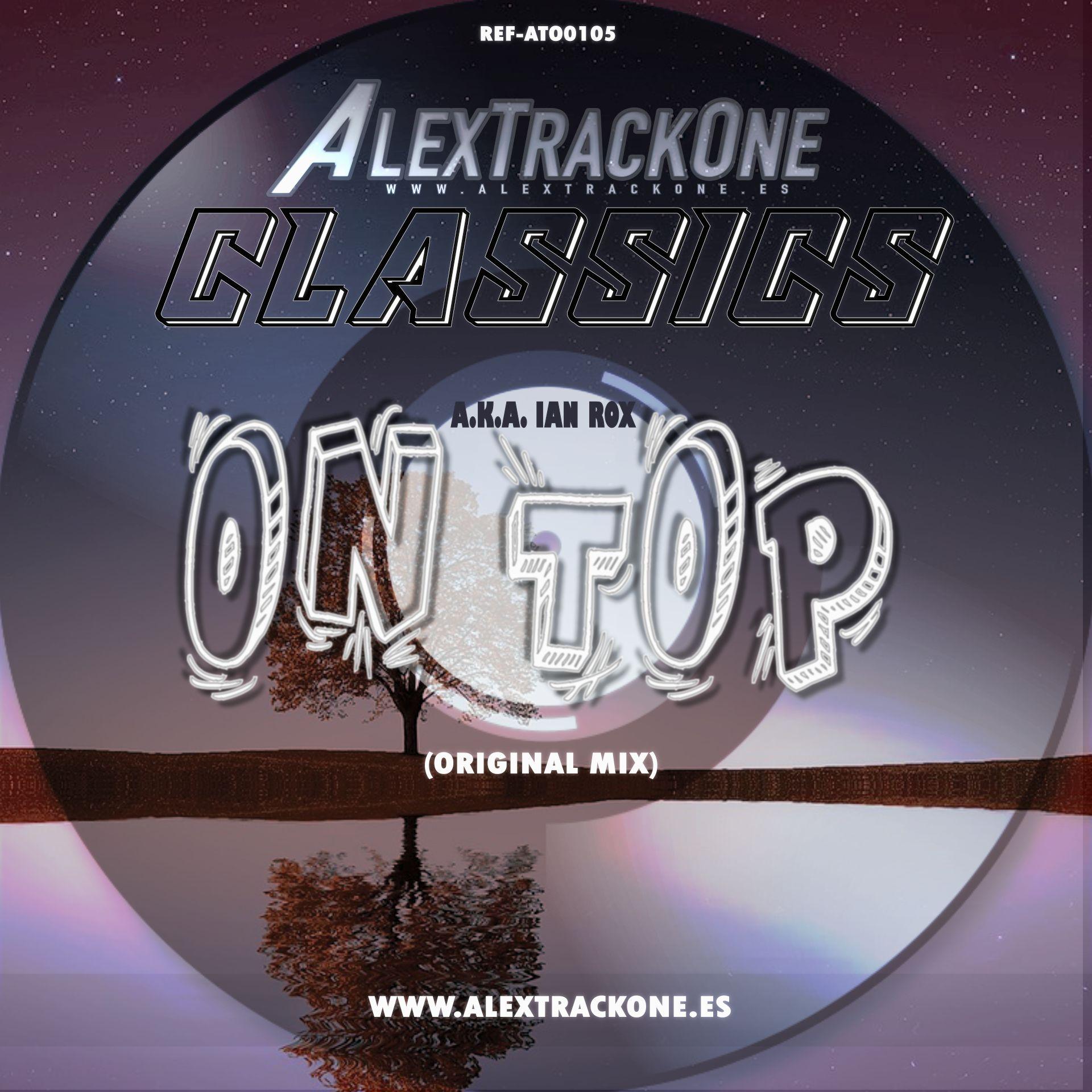 REF-ATO0105 CLASSICS ON TOP (ORIGINAL MIX) (MP3 & WAV & FLAC)
